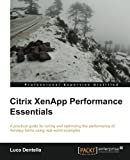 Citrix XenApp Performance Essentials, Luca Dentella, 1782170448