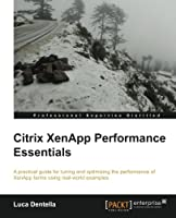 Citrix XenApp Performance Essentials Front Cover