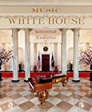 img - for Music at the White House: From the 18th to the 21st Centuries book / textbook / text book