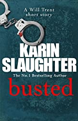 Busted (The Will Trent Series)