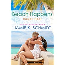 Beach Happens: Hawaii Heat book 2