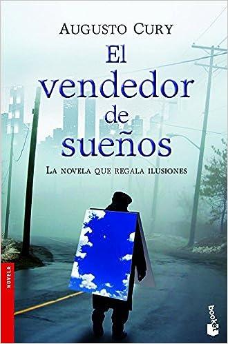 El vendedor de sueños (Novela y Relatos): Amazon.es: Augusto Cury: Libros