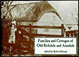 img - for Families and Old Cottages of Old Birkdale and Ainsdale book / textbook / text book
