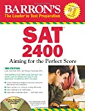 Barron's SAT 2400 with CD-ROM: Aiming for the Perfect Score (Barron's SAT 2400 (W/CD))