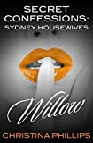 Secret Confessions: Sydney Housewives - Willow