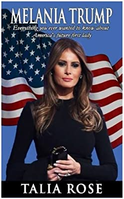 66096035e57ae Melania Trump  Everything you ever wanted to know about America s future  first lady
