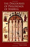 The Discourses of Philoxenos of Mabbug, Philoxenos of Mabbug, 0879071354