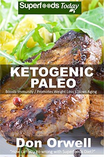 Ketogenic Paleo Antioxidants Phytochemicals Transformation ebook