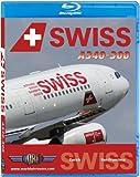 Swiss Airbus A340-300 to San Francisco [Blu-ray]