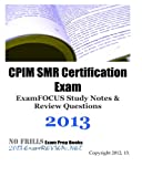 CPIM SMR Certification Exam ExamFOCUS Study Notes and Review Questions 2013, ExamREVIEW, 1479310670