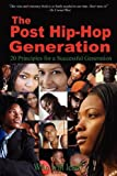 The Post Hip-Hop Generation, Kymo Dockett, 1593306105