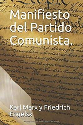 Manifiesto del Partido Comunista.: Amazon.es: Marx, Carlos, Engels, Federico, Herrera, Rafael, Herrera, Rafael: Libros