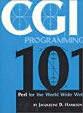 Cgi Programming 101: Perl for the WWW