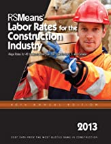 RSMeans Labor Rates for the Construction Industry 2013