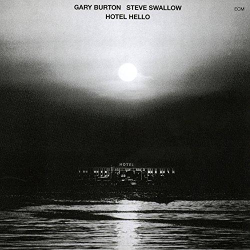 gary burton hotel hello - 4