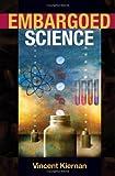 Embargoed Science