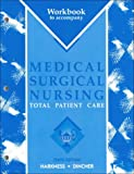 Medical Surgical Nursing : Total Patient Care, Harkness, Gail A. and Dincher, Judith R., 0323002463