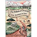 The Walkabout Chronicles: Epic Journeys by Foot (The Chronicles Series) (Volume 1)