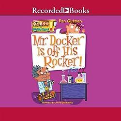 Mr. Docker Is Off His Rocker