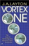 Vortex One, J. A. Layton, 0515132047