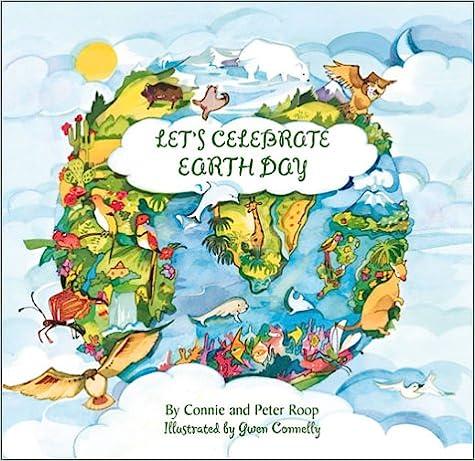 Lataa ebooks ilmaiseksi ilmaiseksi italiano Let'S Celebrate Earth Day ePub by Peter Roop