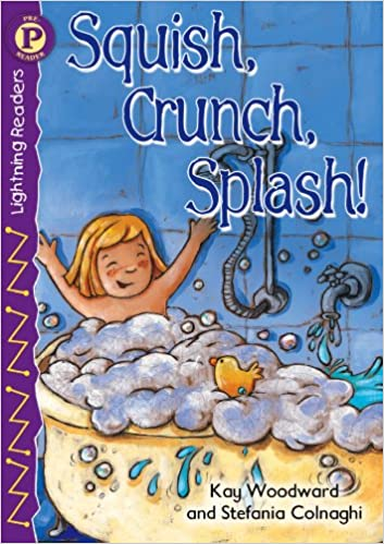 Amazon.com: Squish, Crunch, Splash!, Level P (Lightning Readers ...