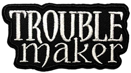 TROUBLE MAKER Patch Funny Saying Text Words Logo Humor Theme Series Embroidered Sew/Iron on Badge DIY Appliques -