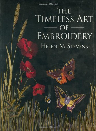 Download The Timeless Art of Embroidery (Helen Stevens' Masterclass Embroidery) ebook