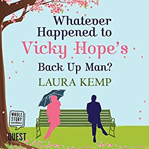 Whatever Happened to Vicky Hope's Back Up Man Audiobook