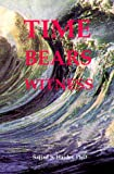 img - for Time Bears Witness book / textbook / text book