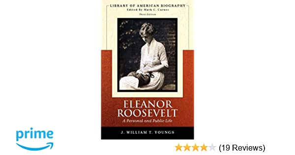 eleanor roosevelt a personal and public life summary