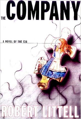 Company A Novel Of The CIA Amazoncouk Robert Littell 9780333746998 Books