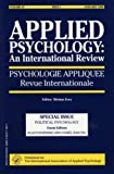Political Psychology : A Special Issue of the Journal of Applied Psychology: An International Review, , 0863779697