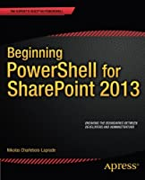 Beginning PowerShell for SharePoint 2016, 2nd Edition - PDF