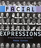 Facial Expressions, Mark Simon, 0823016714
