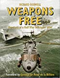 Weapons Free: Story of a Gulf War Royal Navy Pilot