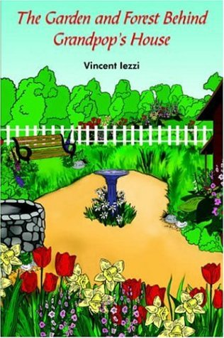 Download The Garden and Forest Behind Grandpop's House pdf