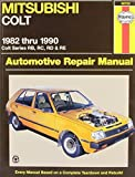Mitsubishi Colt Australian Automotive Repair Manual: 1982 to 1990 (Haynes Automotive Repair Manuals) by Marc M. Scribner (2000-08-24)