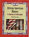 African American History: A Journey of Liberation