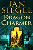 The Dragon Charmer, Jan Siegel, 0345439023