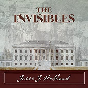 Amazon Com The Invisibles The Untold Story Of African American