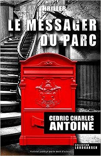 Livres gratuits en ligne Le Messager du parc epub pdf