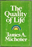 The Quality of Life, James A. Michener, 1568493118