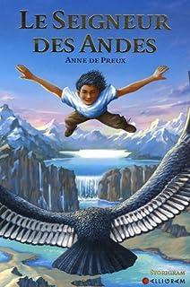 Seigneur des Andes, Preux, Anne de