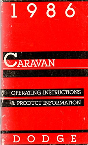 (Dodge Caravan 1986 Operating Instructions and Product)