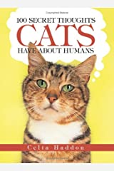 100 Secret Thoughts Cats Have About Humans Paperback