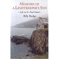 Memoirs of a Lightkeeper's Son: Life on St. Paul Island