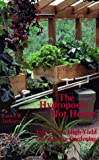 The Hydroponic Hot House, James B. DeKorne, 1559500794