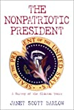 The Nonpatriotic President: A Survey of the Clinton Years