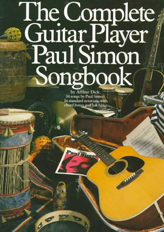 The Complete Guitar Player Paul Simon Songbook (Paul Simon/Simon & Garfunkel) (Simon And Garfunkel Lyrics)